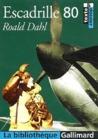 Escadrille 80 by Roald Dahl