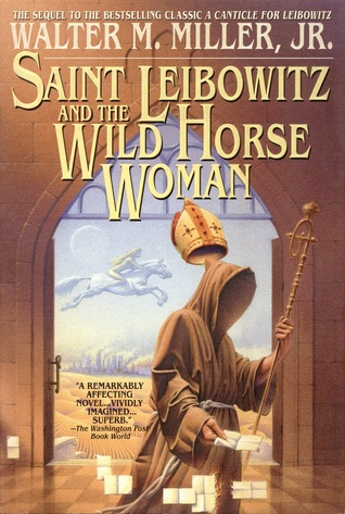 Saint Leibowitz and the Wild Horse Woman...
