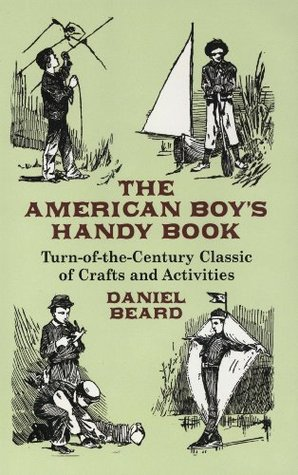 The American Boy's Handy Book (Dover Children's Activity Books)
