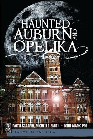 Haunted Auburn and Opelika (AL)