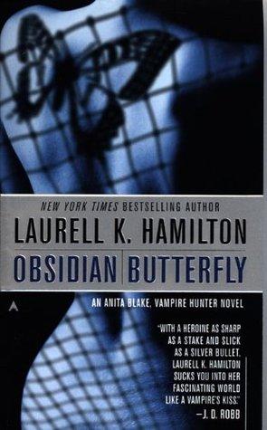 Obsidian Butterfly(Anita Blake, Vampire Hunter 9)