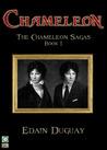 Chameleon (The Chameleon Sagas, #1)