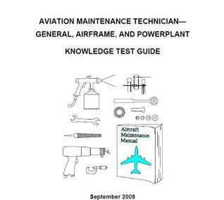 AVIATION MAINTENANCE TECHNICIAN-GENERAL, AIRFRAME, AND POWERPLANT KNOWLEDGE TEST GUIDE, Plus 500 free US military manuals and US Army field manuals when you sample this book