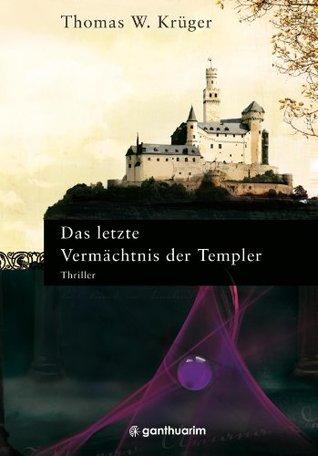 Das letzte Vermächtnis der Templer