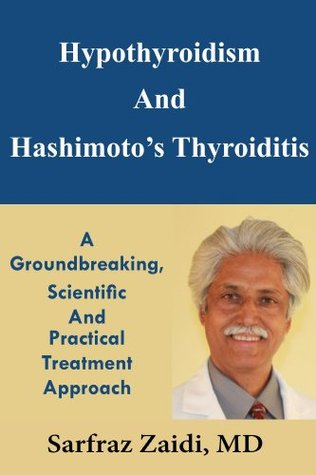 hypothyroidism-and-hashimoto-s-thyroiditis-a-groundbreaking-scientific-and-practical-treatment-approach