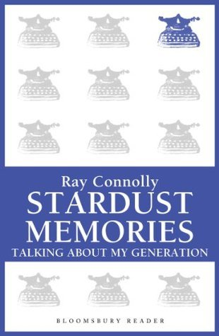 Stardust Memories: Talking About My Generation
