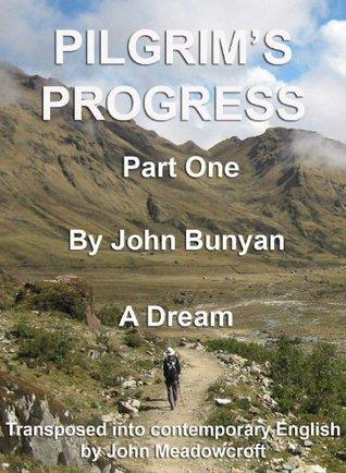 Pilgrim's Progress Part 1 in Contemporary English