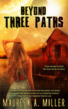 Three Paths (Beyond #3)