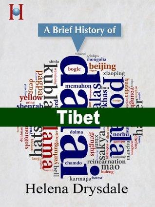 Tibet: a Brief History (HistoryWorld's Pocket History Series Book 7)