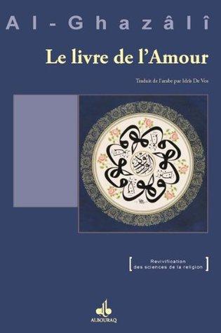 Le Livre de l'Amour (Revivification des sciences de la religion)