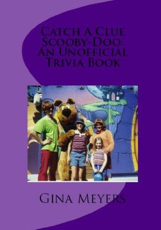 Catch A Clue Scooby Doo: An Unofficial Trivia Book