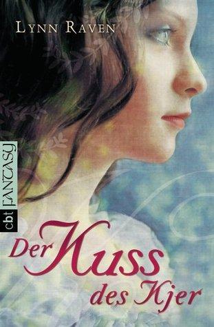Der Kuss des Kjer by Lynn Raven