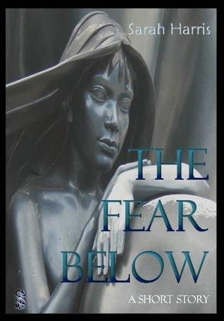 The Fear Below