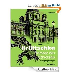 Krilitschka: Vorbote des Schicksals [Kindle Edition]