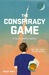 The Conspiracy Game (Tully ...