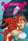 Principessa dei coralli by Thea Stilton