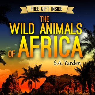 Children's Books: The Wild Animals of Africa (The Wild Life Photo Books Series)