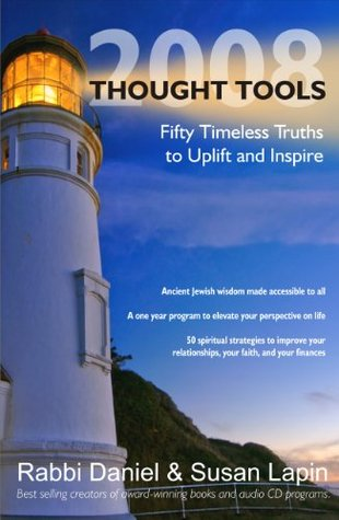 Thought Tools 2008: Fifty Timeless Truths to Uplift and Inspire