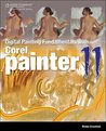Digital Painting Fundamentals with Corel Painter 11, 1st Edition
