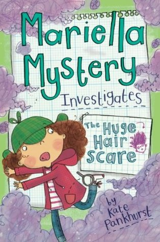 The Huge Hair Scare: Mariella Mystery 3