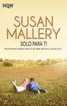 Solo para ti by Susan Mallery