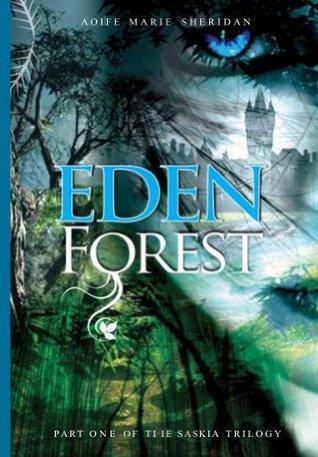 Eden Forest(Saskia Trilogy 1)