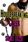Housebreaking Caleb