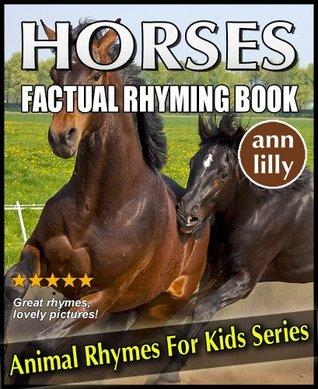 Horses For Kids - Factual Rhyming Books for Children - Animal Books For Kids Rhyming Series