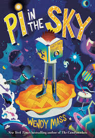 Pi in the Sky by Wendy Mass