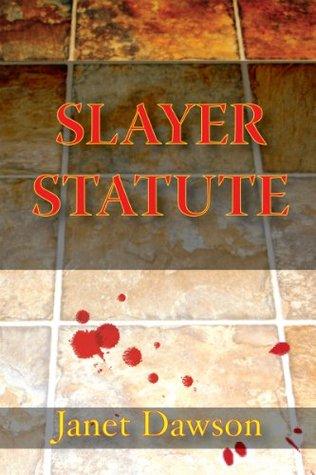 Slayer Statute (A Jeri Howard Short Story)