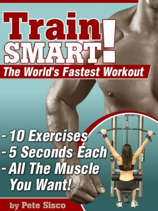 Train Smart! by Pete Sisco-P2P – Releaselog