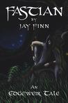 Fastian by Jay Finn