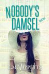Nobody's Damsel (Someone Else's Fairytale, #2)