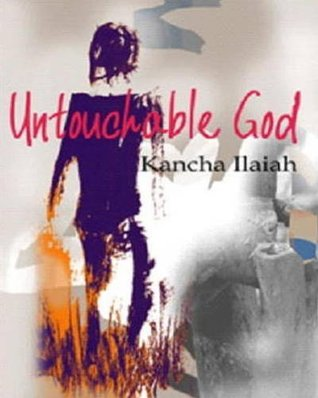 Untouchable God