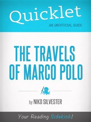 Quicklet on The Travels of Marco Polo (CliffNotes-like Book Summary)