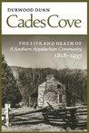 Cades Cove: Life Death Southern Appalachian Community
