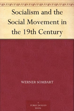 Socialism and the Social Movement in the 19th Century