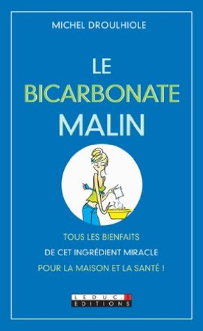 Le bicarbonate malin (POCHE)