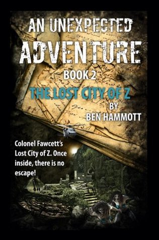 The Lost City of Oz (An Unexpected Adventure #2)