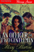 An Officer and Two Gentlemen  (The Wind River Pack, #2)