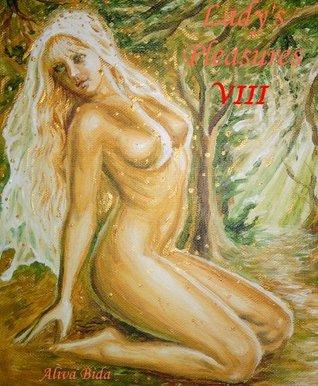 Lady's Pleasures 8 (Memoirs of a Lady of Pleasure)