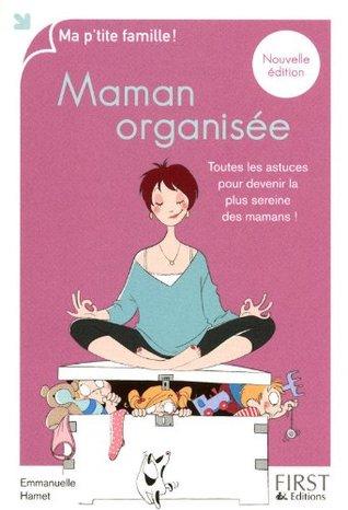 Maman organisée (Ma p'tite famille !)