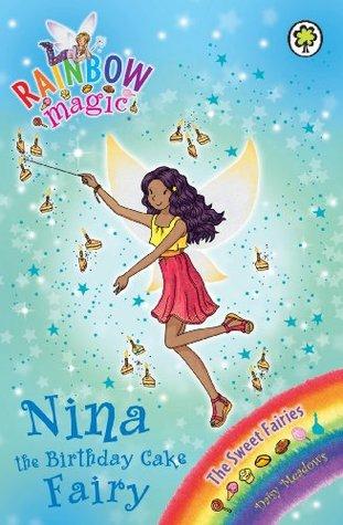 Nina the Birthday Cake Fairy (Rainbow Ma...