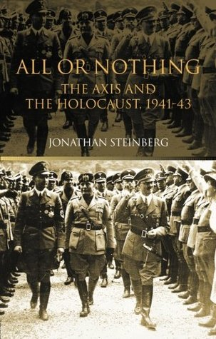 All or Nothing: The Axis and the Holocaust 1941-43