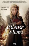 La Voleuse de livres by Markus Zusak