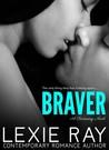Braver (Runaway, #2)