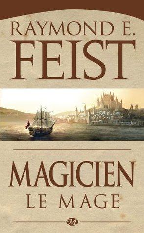 Magicien - Le Mage: La Guerre de la Faille, T2 (FANTASY)