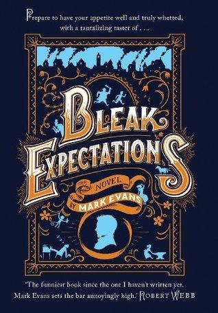 Bleak Expectations: A Tantalizing Taster: A Tantalizing Taster