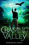 Borderlands (Chasing the Valley #2)