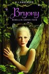 Bryony by R.J. Anderson